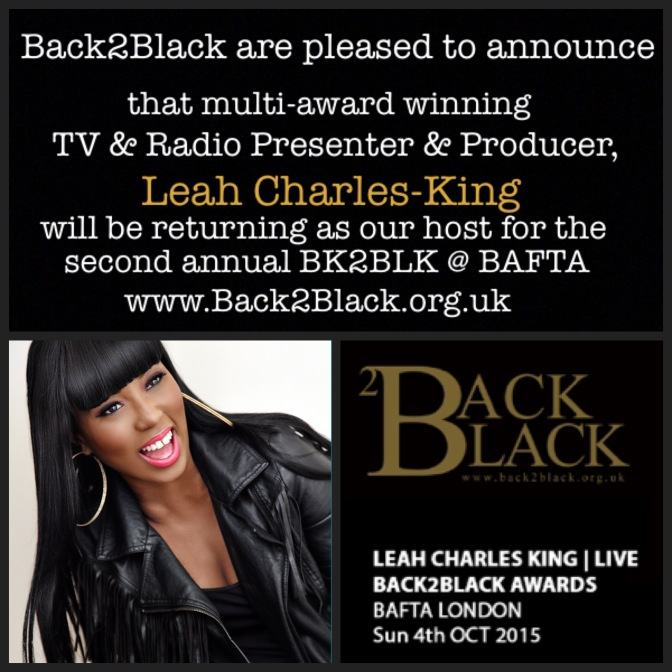 Leah Charles-King to host 2nd Back2Black Awards @ BAFTA